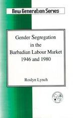 Gender Segregation in the Barbadian Labour Market 1946 and 1980