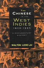 The Chinese in the West Indies, 1806-1995