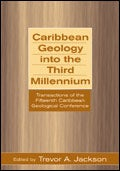 Caribbean Geology Into The Third Millenium