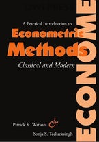 Practical Introduction to Econometric Methods Classical and Modern