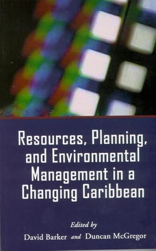 Resources, Planning, and Environmental Management in a Changing Caribbean