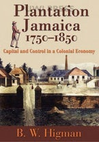 Plantation Jamaica, 1750-1850
