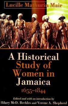 Historical Study of Women in Jamaica, 1655-1844