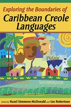 Exploring the Boundaries of Caribbean Creole Languages