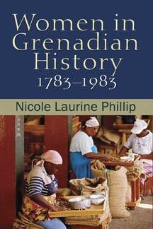 Women in Grenadian History, 1783-1983