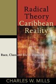 Radical Theory, Caribbean Reality