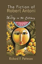 Fiction of Robert Antoni