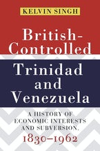 British-Controlled Trinidad and Venezuela