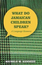 What Do Jamaican Children Speak?