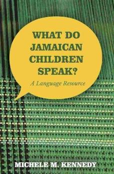 What Do Jamaican Children Speak?