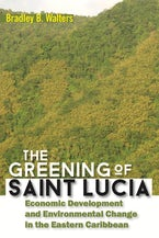 The Greening of Saint Lucia
