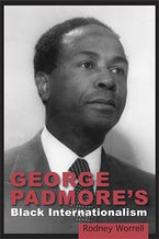 George Padmore's Black Internationalism