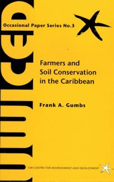 Farmers & Soil Conservation in the Caribbean