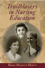 Trailblazers in Nursing Education