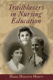 Trailblazers in Nursing Education